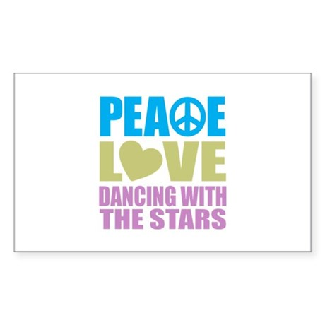 Peace Love Dancing With The Stars Sticker (Rectang