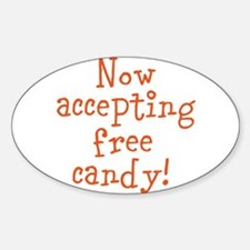 Now Accepting Free Candy Sticker (Oval)