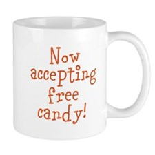 Now Accepting Free Candy Mug
