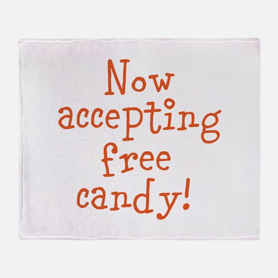 Now Accepting Free Candy Throw Blanket