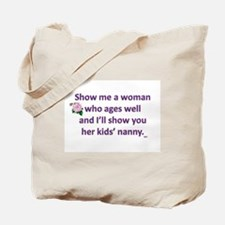 Aging Well Tote Bag