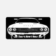 How I Roll - Challenger Aluminum License Plate
