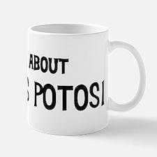 All about San Luis Potosi Mug