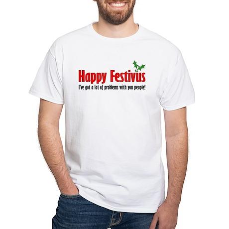 happy FESTIVUS™-lot of problems T-Shirt