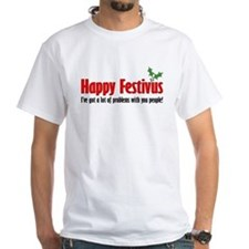 happy festivus-lot of problems T-Shirt