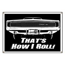 How I Roll - Charger Banner