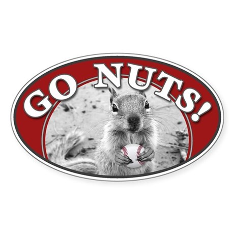 GO NUTS oval Rally Squirrel Sticker (Oval)