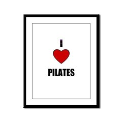 I LOVE PILATIES Framed Panel Print