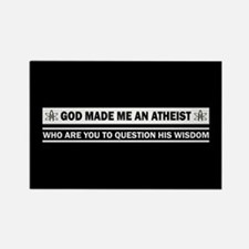 God Made Me An Atheist Rectangle Magnet