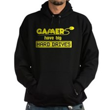 Gamers Have Big Hard Drives Hoodie