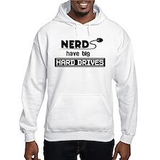 Nerds Have Big Hard Drives Hoodie Sweatshirt