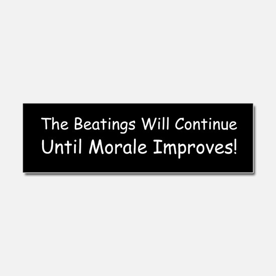 The Beatings Will Continue Un Car Magnet 10 x 3