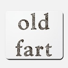 Old Fart Items Mousepad