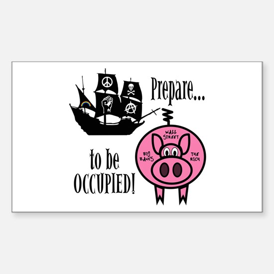Prepare to Be Occupied Pirate Occupy Decal