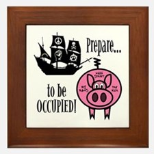 Prepare to Be Occupied Pirate Occupy Framed Tile