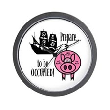 Prepare to Be Occupied Pirate Occupy Wall Clock