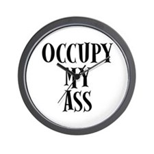 Occupy My Ass Protests Wall Clock