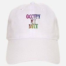 Occupy My Butt Funny Protest Baseball Baseball Cap
