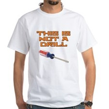 This is not a Drill Screwdriver Shirt