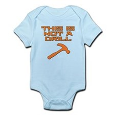 This is not a Drill Hammer Infant Bodysuit