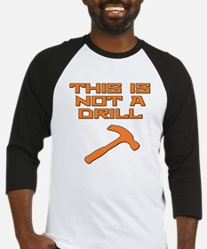 This is not a Drill Hammer Baseball Jersey