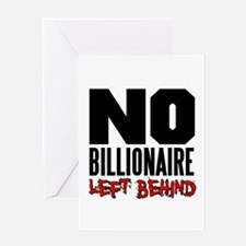 No Billionaire Left Behind Occupy Greeting Card