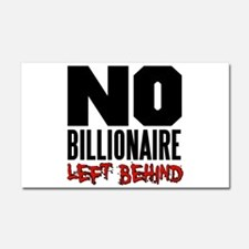 No Billionaire Left Behind Occupy Car Magnet 20 x