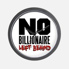 No Billionaire Left Behind Occupy Wall Clock