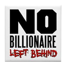 No Billionaire Left Behind Occupy Tile Coaster