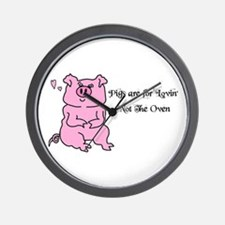 PIGS ARE FOR LOVIN,NOT THE OVEN! Wall Clock