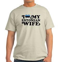 I Love My Estonian Wife T-Shirt