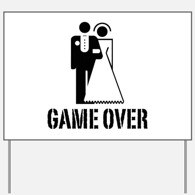 Game Over Bride Groom Wedding Yard Sign
