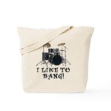 I Like To Bang Drums Tote Bag
