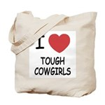 I heart tough cowgirls Tote Bag