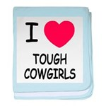 I heart tough cowgirls baby blanket