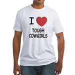 I heart tough cowgirls Fitted T-Shirt