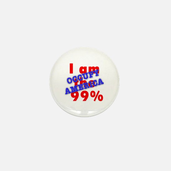 I am the 99% OCCUPY Mini Button