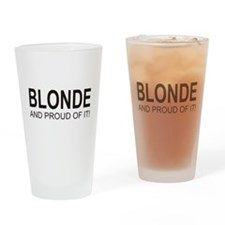 The Proud Blonde Drinking Glass