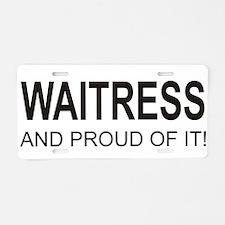 The Proud Waitress Aluminum License Plate