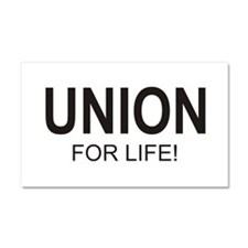 Union For Life Car Magnet 20 x 12