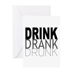 drink drank drunk Greeting Card