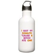 99 Problems Donuts Water Bottle