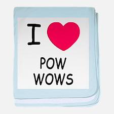 I heart pow wows baby blanket