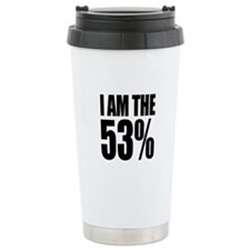 I Am The 53% (Who Pay Federal Taxes) Travel Mug