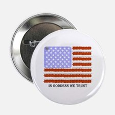 In Goddess we trust Button