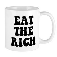 Eat The Rich Occupy Wall Street Protest Small Mug