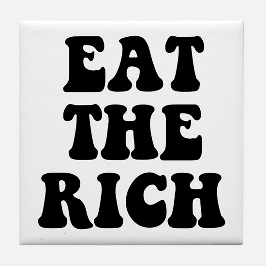 Eat The Rich Occupy Wall Street Protest Tile Coast