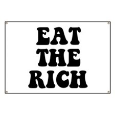 Eat The Rich Occupy Wall Street Protest Banner