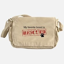 My Favorite Breed Is Rescued Messenger Bag