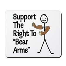 "Support The Right to ""Bear Arms"" Mousepad"